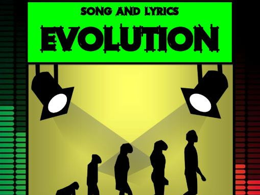 Evolution Song by Mr A, Mr C and Mr D Present