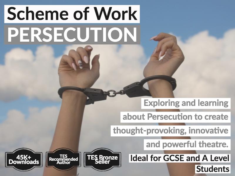 Persecution - Drama  - Scheme of Work