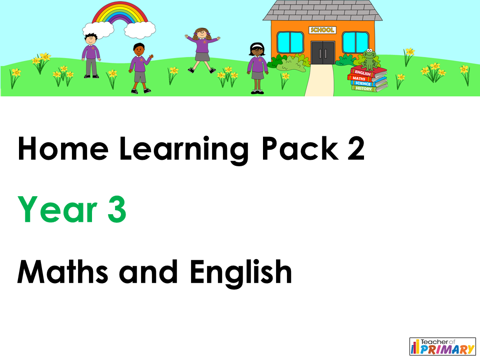 Year 3 Home Learning Pack 2 - Maths and English