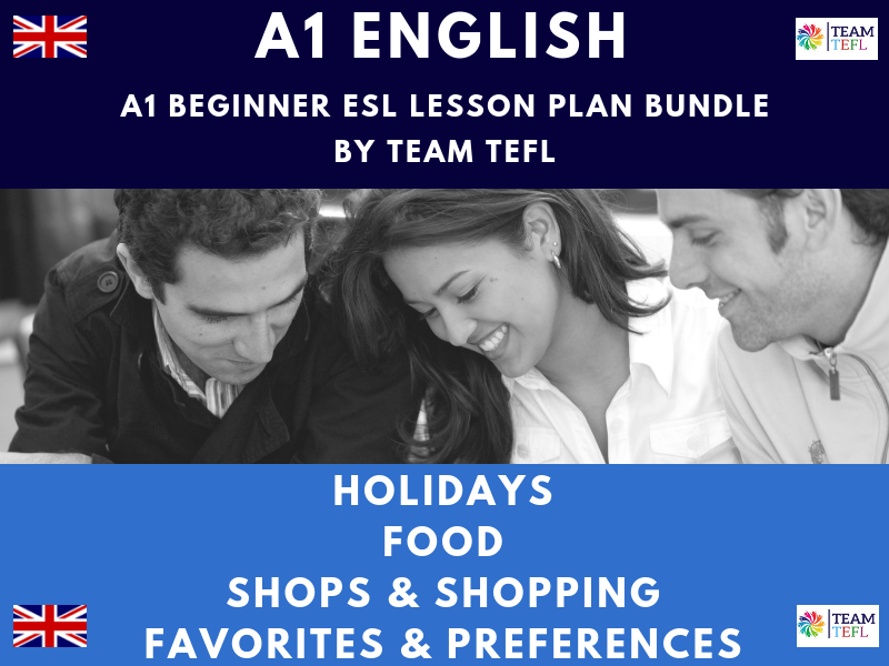 Holidays / Food / Shops & Shopping / Favorites & Preferences A1 Beginner ESL Lesson Plan Bundle