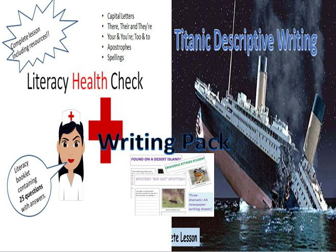 English Writing Pack 5– Titanic - Writing to Describe and Literacy