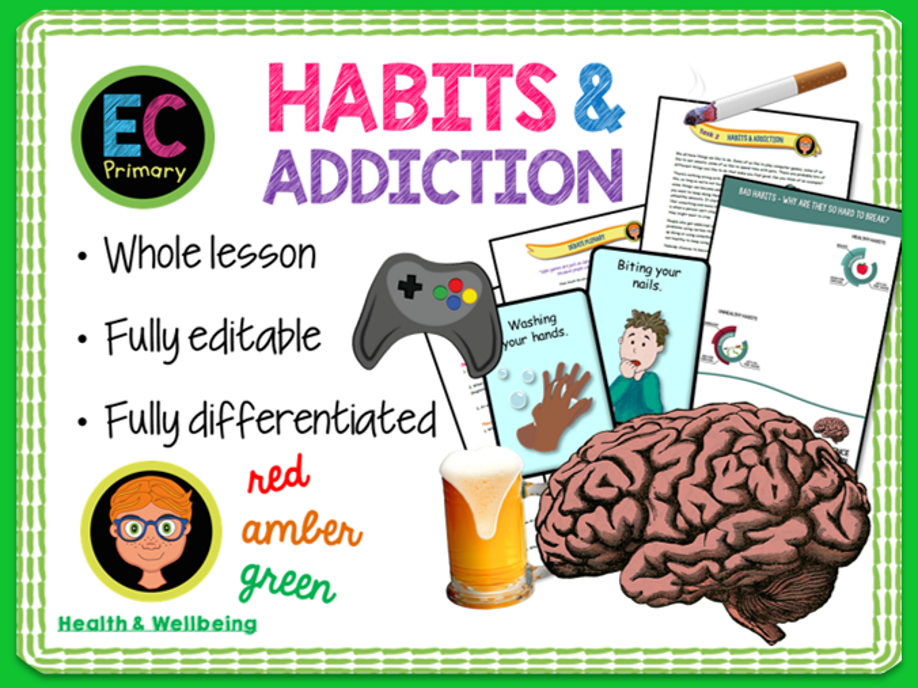Habits and Addictions PSHE