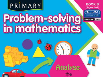 Primary Problems -Solving in Mathematics Book B YR1/P2 (Age 6-7)
