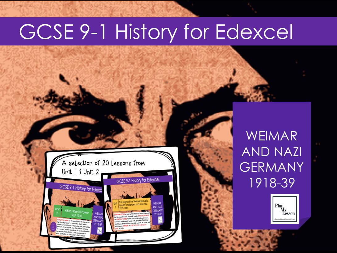 Edexcel GCSE 9-1 History  Weimar & Nazi Germany Units 1 & 2