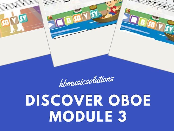 Discover Oboe Unit 3 Interactive Module