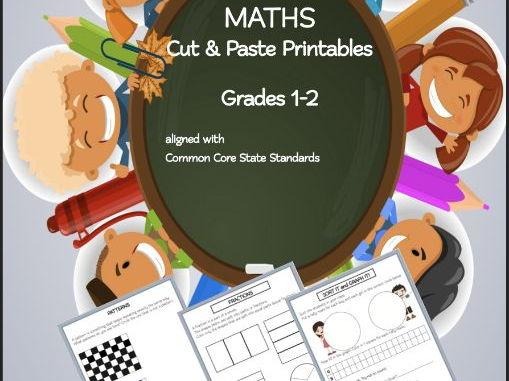 Maths Cut & Paste Printables Grades 1-2 COMMON CORE aligned