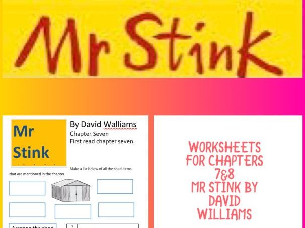 Mr Stink Worksheets Chapter 7 & 8 David Walliams