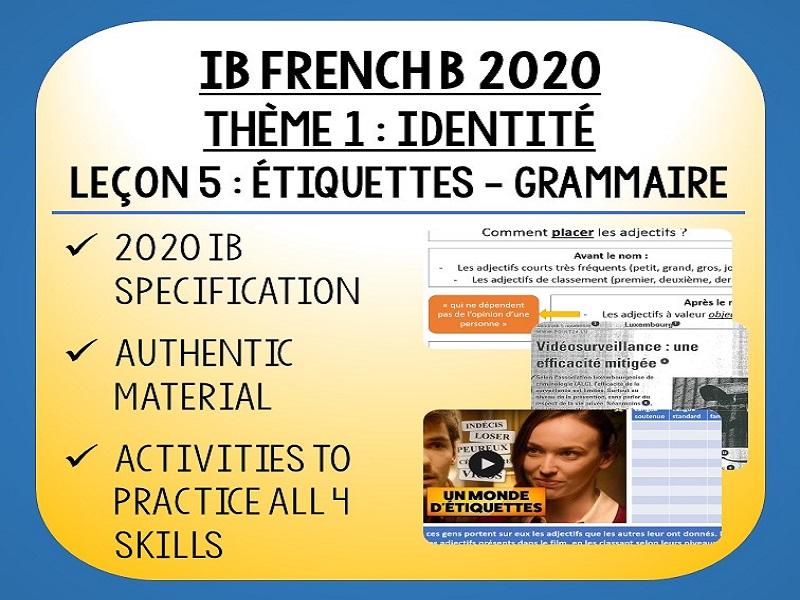 IB FRENCH B 2020 - Identité L5 - Les étiquettes - Grammaire