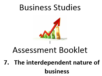 BUSINESS Assessment: 7 Interdependent nature of Business - GCSE Homework Booklet