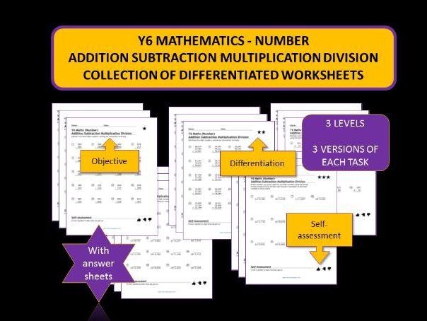 Y6 Mathematics -Number: The four operations: formal written methods.  Differentiated worksheets.