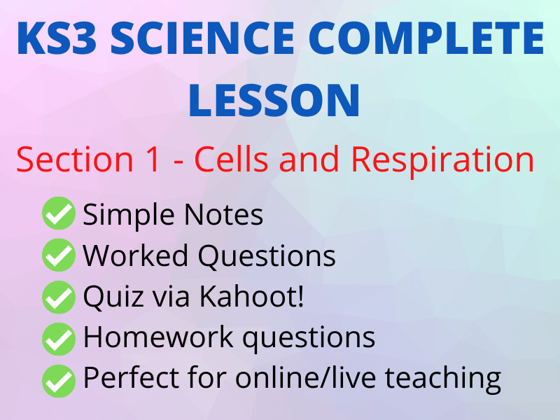 KS3 CELLS & RESPIRATION - Lesson incl Kahoot!