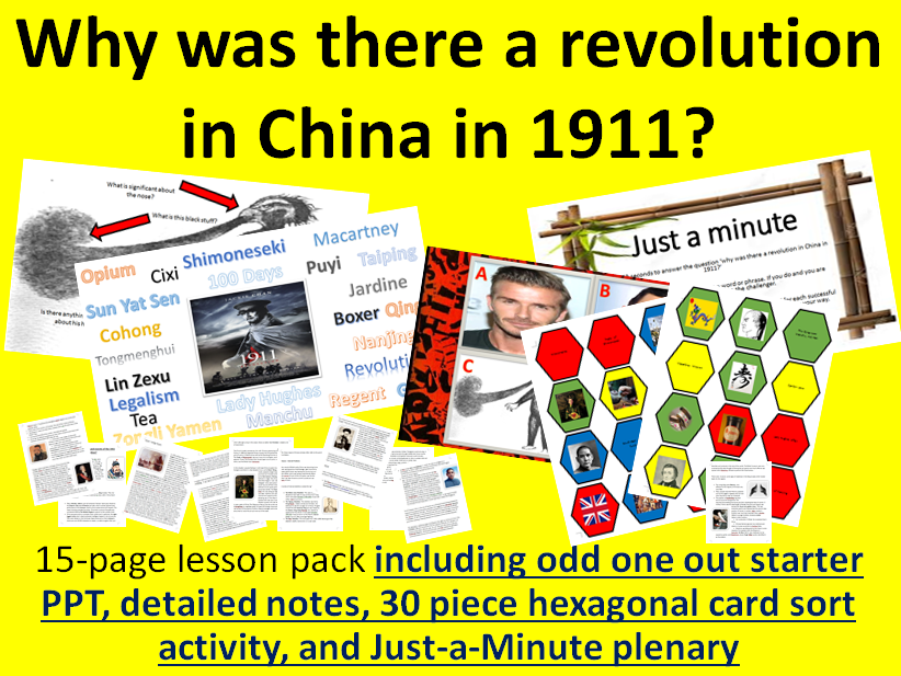 China's 1911 Revolution - 15-page full lesson (starter, notes, hexagonal card sort, plenary)
