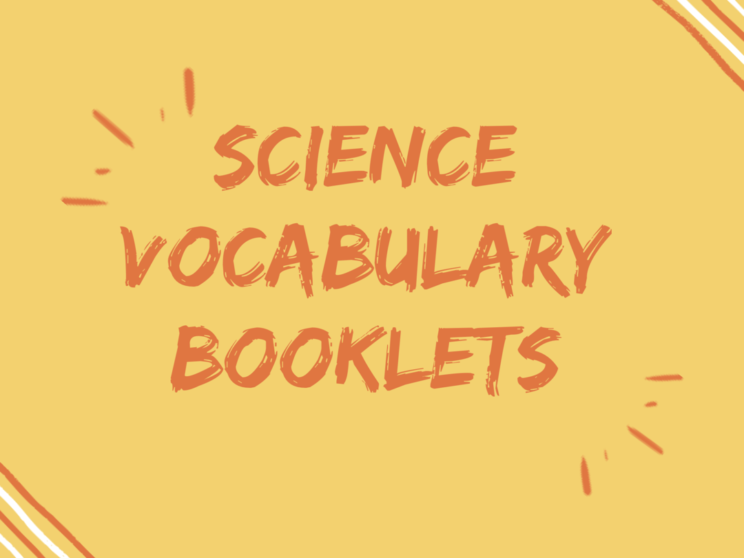 Science Vocabulary Booklets