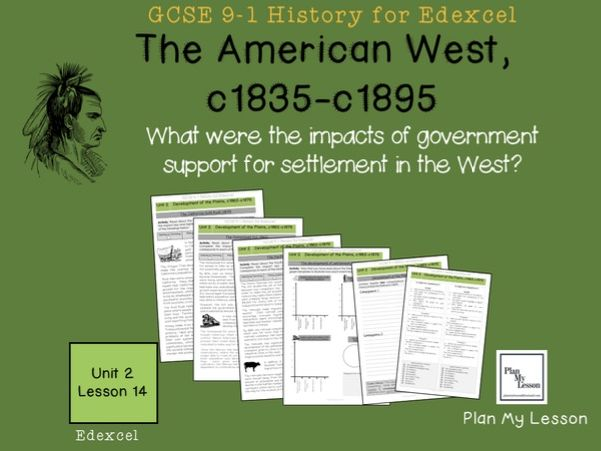GCSE, American West: L14: What were the impacts of government support for settlement in the West?