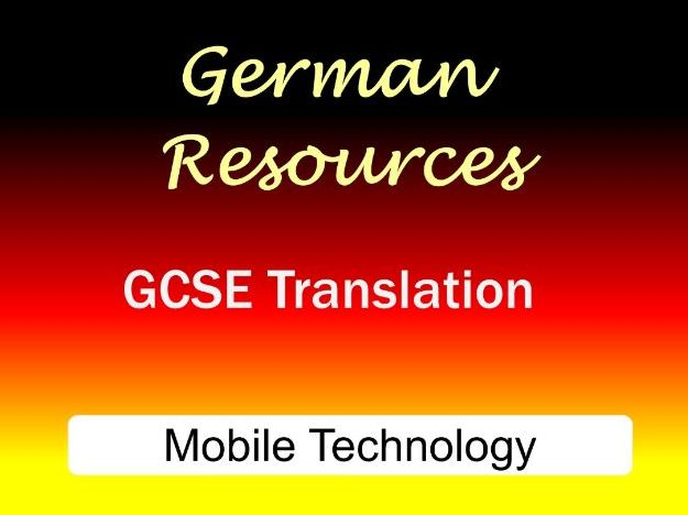 German GCSE - Exam Style Translation Tasks - Mobile technology - Mobile Technologie