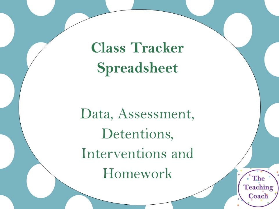 Class Tracker - Organisation - Assessment Detention Intervention Data Spreadsheet - RQT NQT Teacher