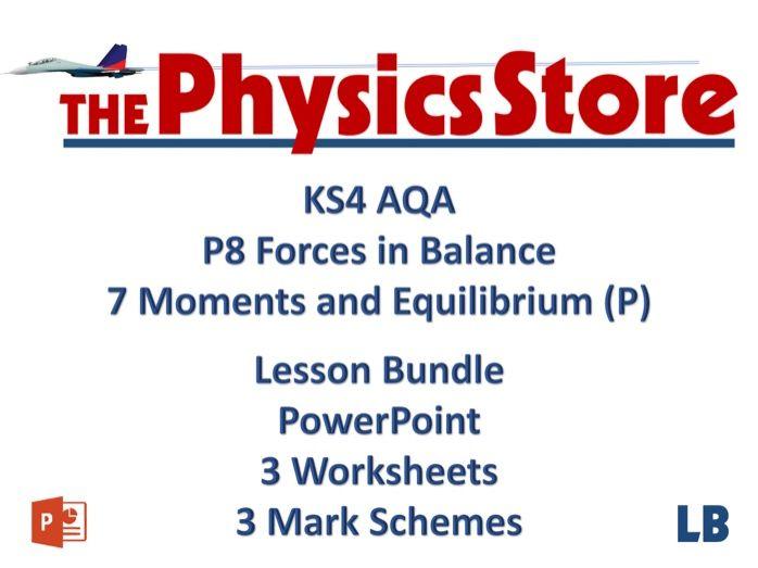 KS4 GCSE Physics AQA P8 7 Moments and Equilibrium (P) Lesson Bundle
