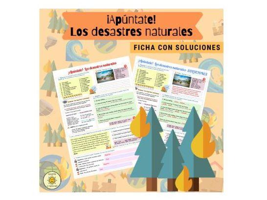 ¡Apúntate! Los desastres naturales Ficha. Spanish GCSE Environment.Hacia un mundo mejor. Answers
