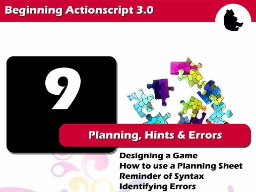 Beginning Flash / Actionscript - Planning, Hints and Errors
