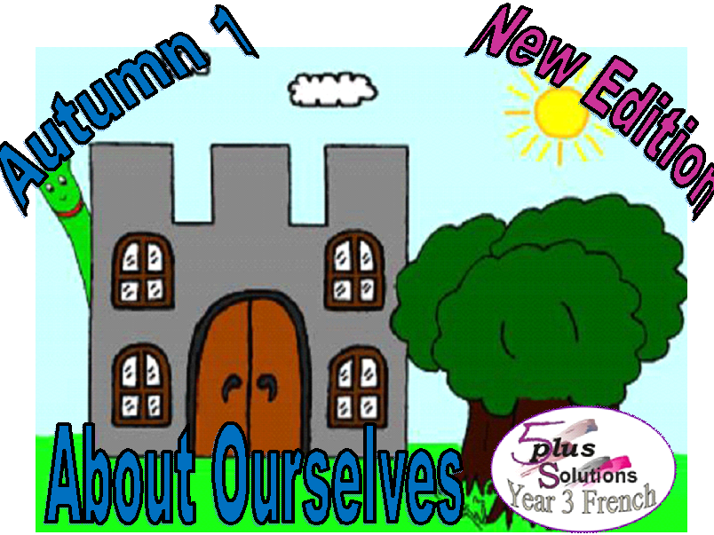 Primary French WHOLE UNIT: Year 3 About Ourselves  (Autumn 1)