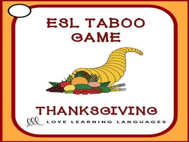 Thanksgiving - ESL - ELL Taboo Speaking Game