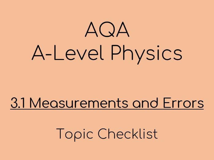 AQA A-Level AS Physics – 3.1 Measurements and Errors Checklist
