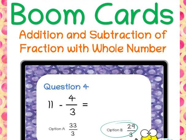 Fractions- Addition and Subtraction With Whole Number For Distance Learning