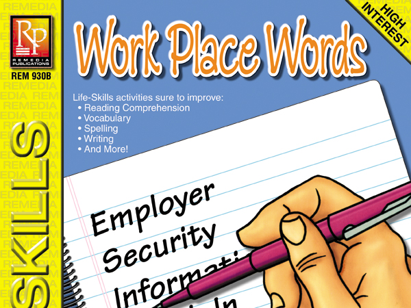 Work Place Words: Life-Skills Lessons