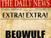 Beowulf,  greater depth writing workshops, newspaper reports