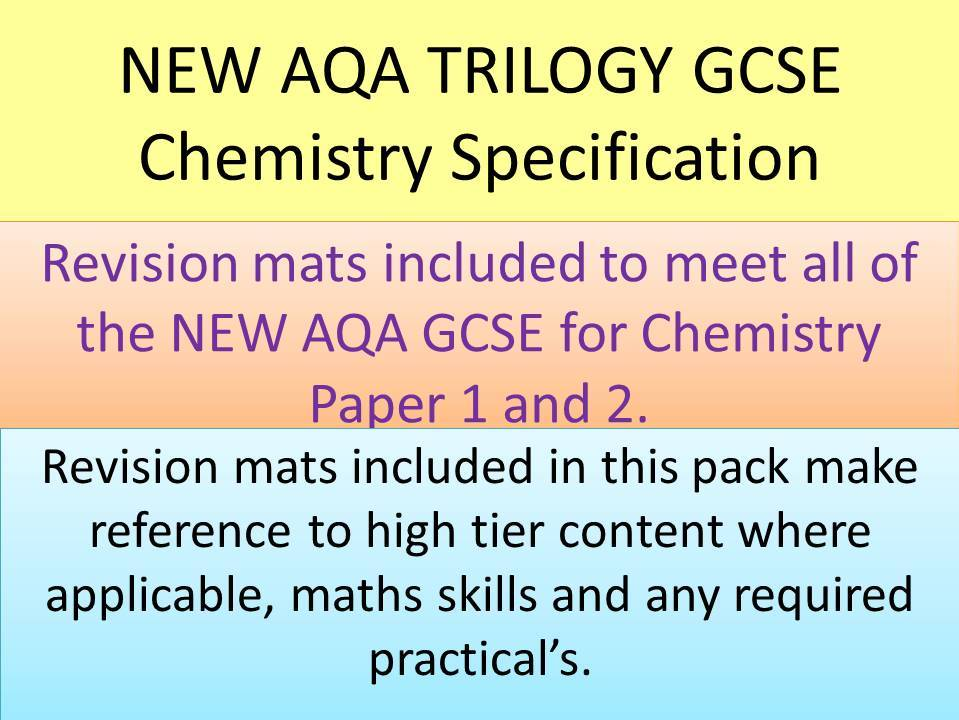 NEW AQA 2016 GCSE Trilogy Chemistry revision mats