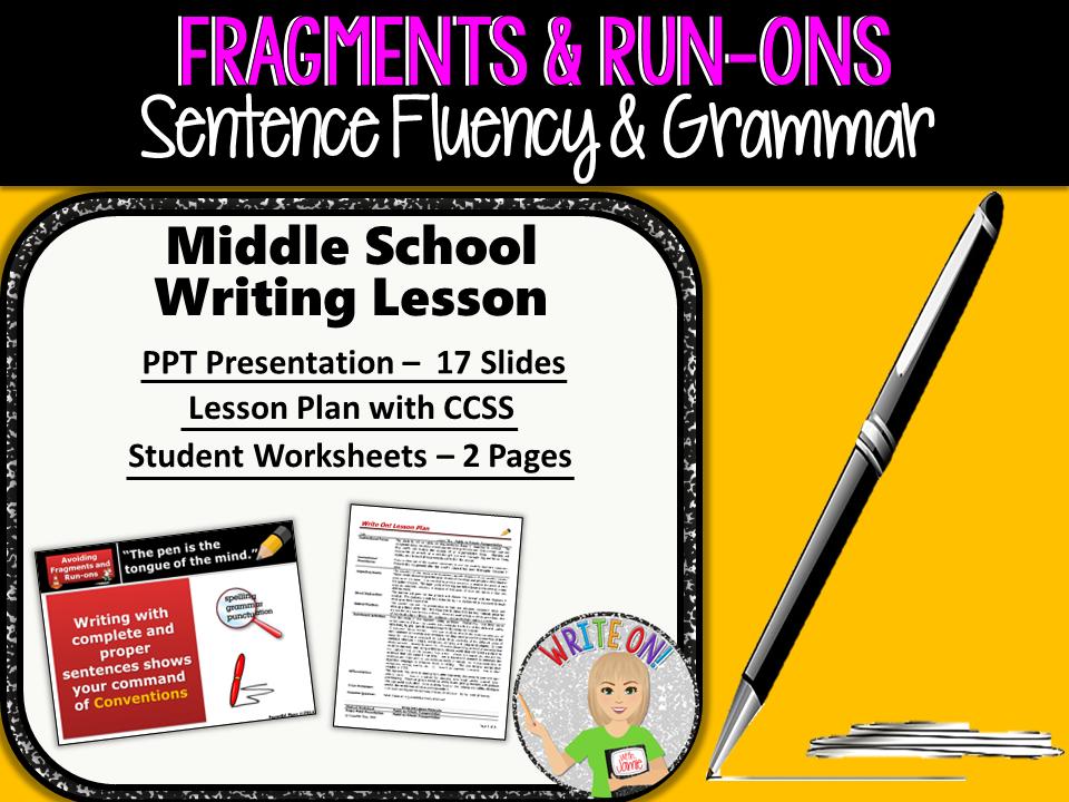 SENTENCE FRAGMENTS & RUN ON SENTENCES - Writing Fluency & Grammar - Middle School