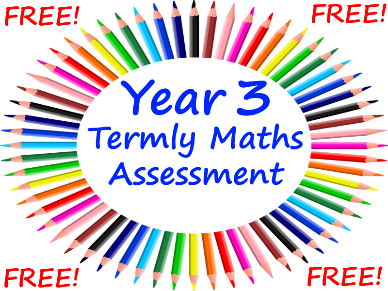 FREE Year 3 Maths Assessment Tests - Perfect Preparation For The Optional Year 3 SATs Tests