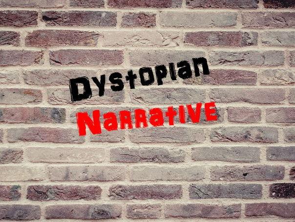 Dystopian Narrative