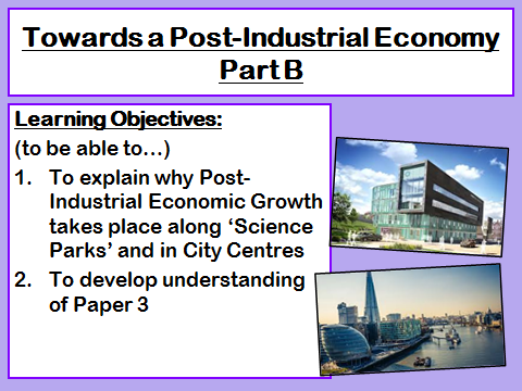 Towards a Post Industrial Economy- 2 Lessons (plus homework)