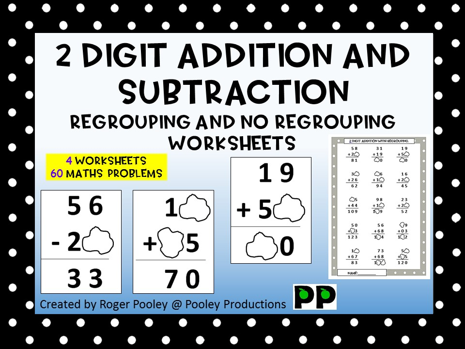 2 Digit Addition and Subtraction Regrouping and no Regrouping Worksheets