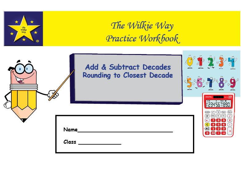 Practice Workbook Adding & Subtraction Decades, Rounding 2 digit numbers