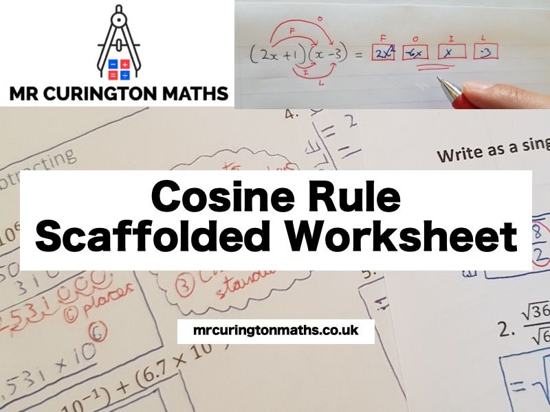 Cosine Rule Scaffolded Worksheet