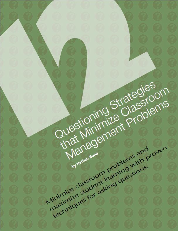 12 Questioning Strategies That Minimize Classroom Management Problems