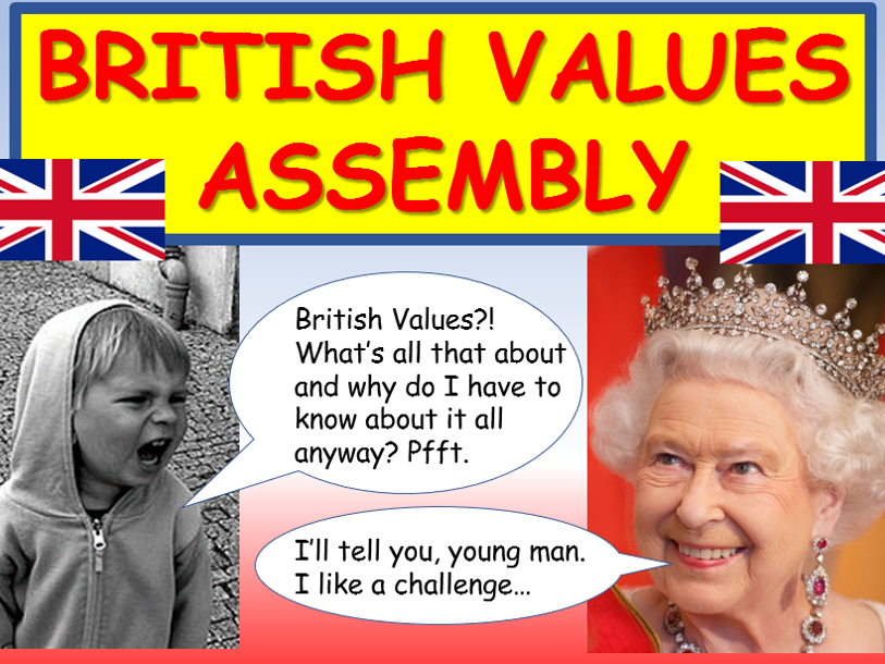 British Values: British Values Assembly