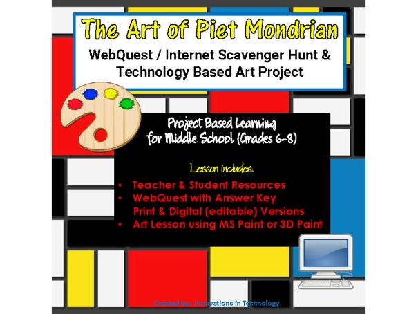 The Art of Piet Mondrian - WebQuest / Internet Scavenger Hunt & Technology Art Project