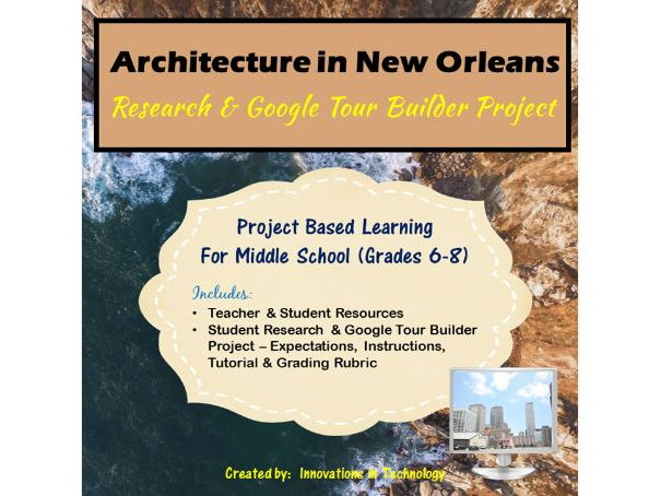 Google Tour Builder - Explore the Architectural Landmarks of New Orleans