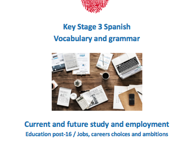 Key Stage 3 Spanish – Work – Vocabulary and grammar booklet