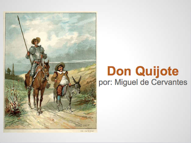 Don Quijote (Quixote) Intro Powerpoint