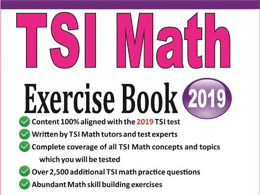 TSI Math Exercise Book: Student Workbook and Two Realistic TSI Math Tests