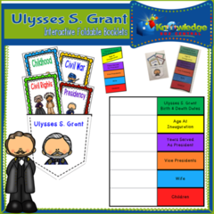 Ulysses S. Grant Interactive Foldable Booklets