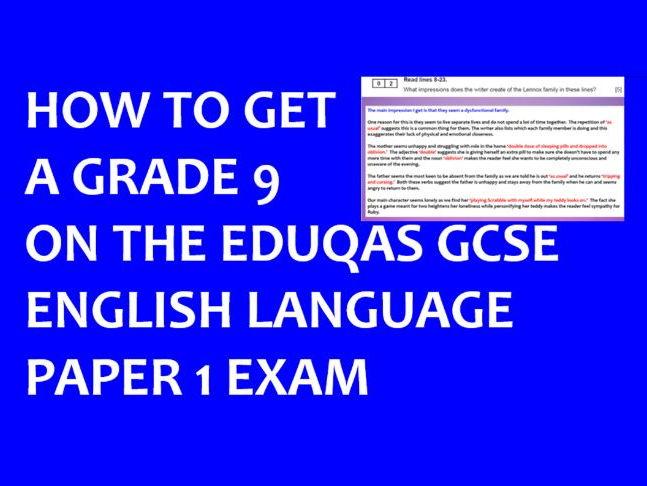 EDUQAS GCSE English Language Paper 1 June 2017 exam grade 9 PowerPoint