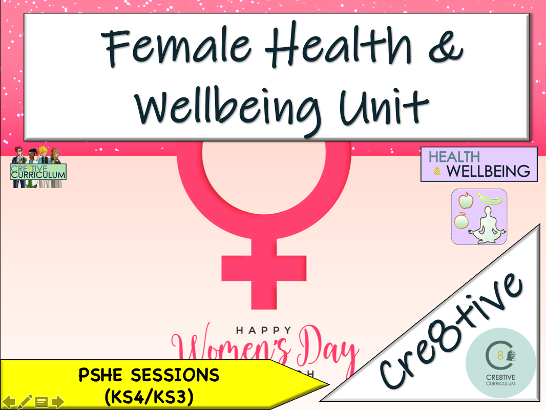 Female Health & Wellbeing PSHE Unit