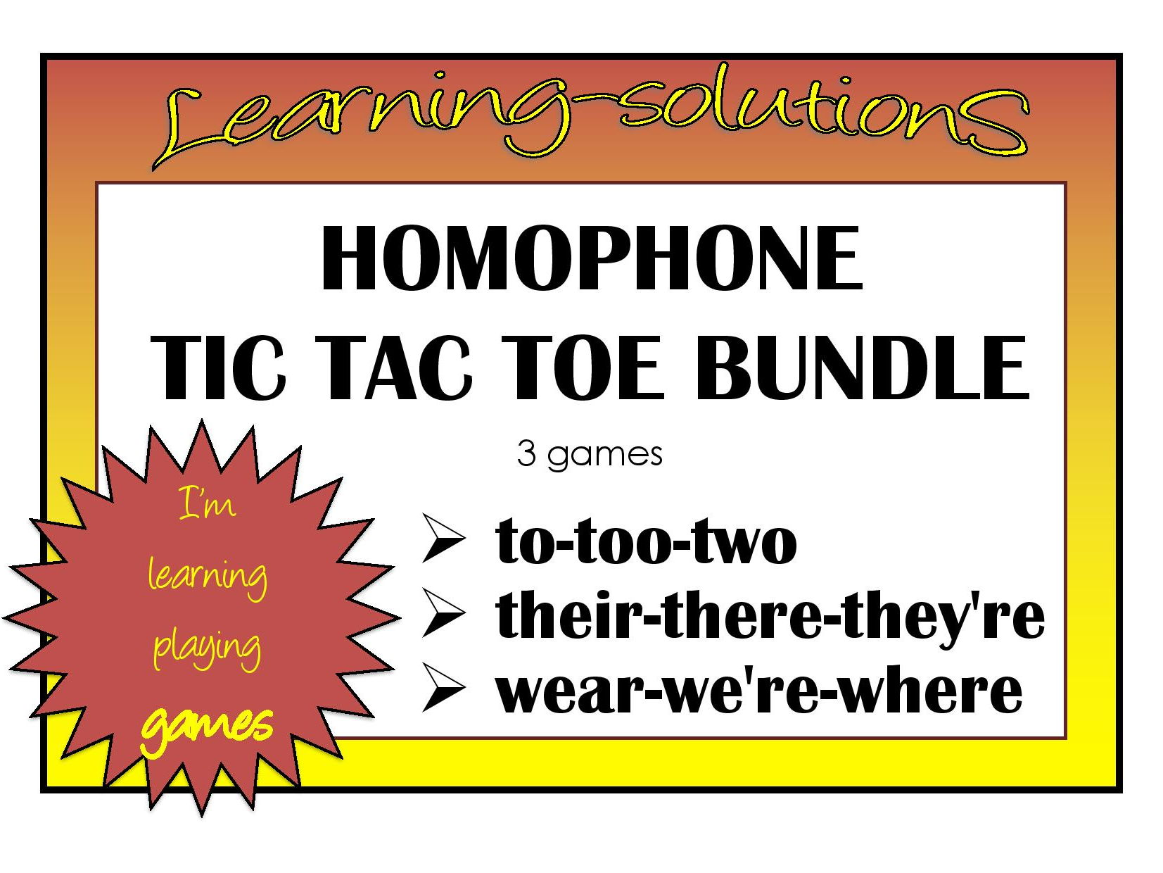 HOMOPHONE TIC TAC TOE BUNDLE - 3 games - to/too/two - their/there/they're - wear/we're/where