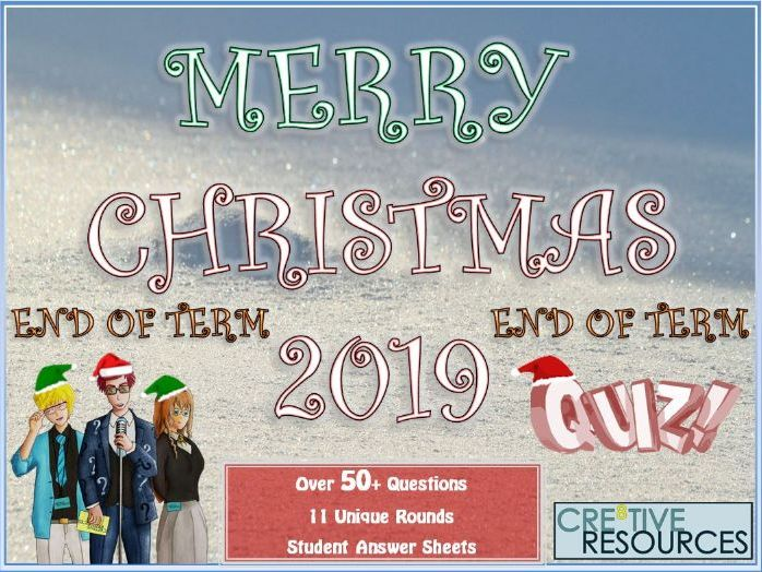 Ultimate Christmas Quiz 2019 End Of Term