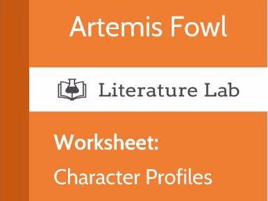 Literature Lab:  Artemis Fowl - Character Profiles Worksheet